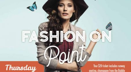 Sip Bubbly & Feel Lovely at Fashion on Point this September