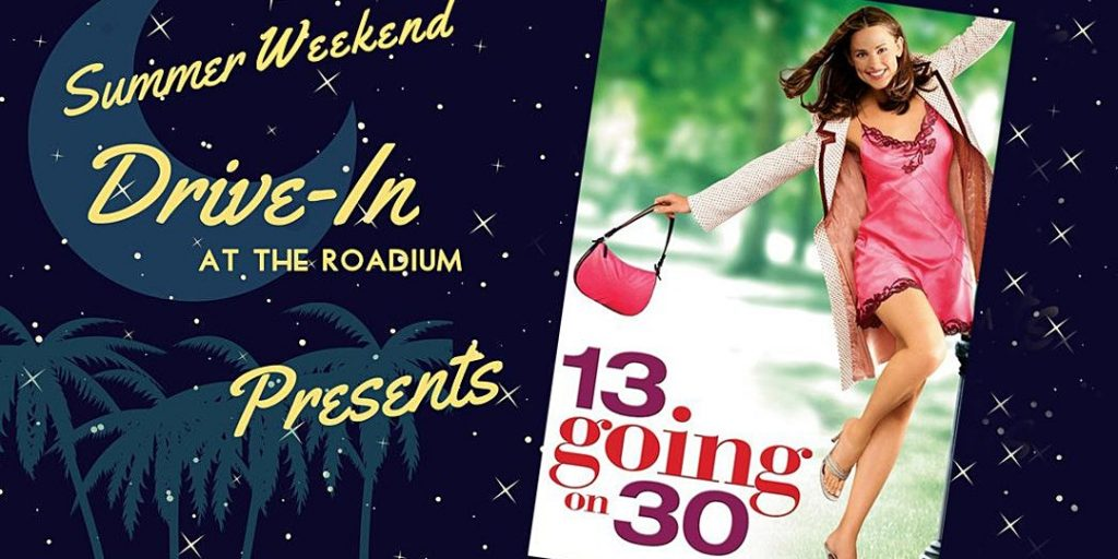 13 going on 30 movie drive in roadium theater torrance