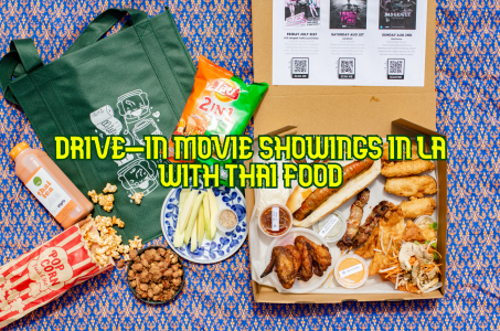 Come to a LA Thai Movie Drive-In with food from Ayara Thai
